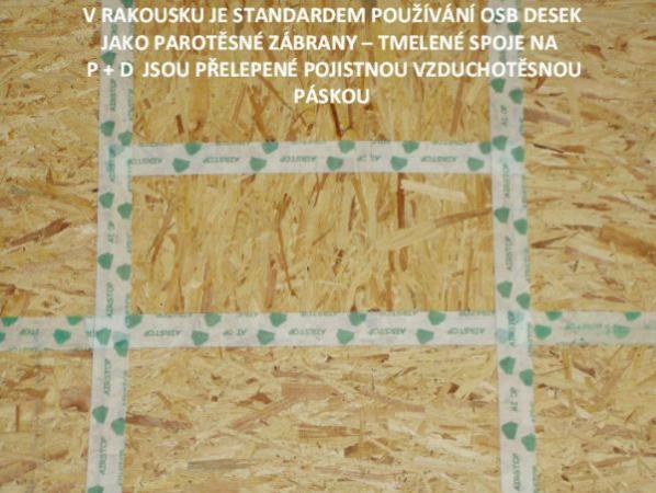 Foto: Ing. Arch. Josef Smola, izolační pásky na spojích OSB desek